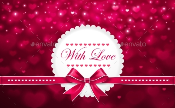 Background for Valentine s Day with Bow