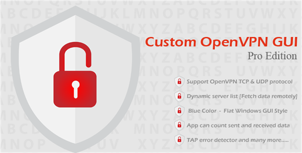 CodeCanyon Custom OpenVPN GUI Pro Edition 9904287