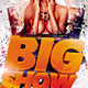 BIG SHOW v2 Party Flyer Template - GraphicRiver Item for Sale