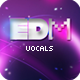 Ultimate EDM Vocal Essentials Pack 1 - AudioJungle Item for Sale