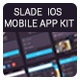 Slade iOS Complete Mobile App - GraphicRiver Item for Sale