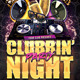 Clubbin' Party Night Flyer - GraphicRiver Item for Sale