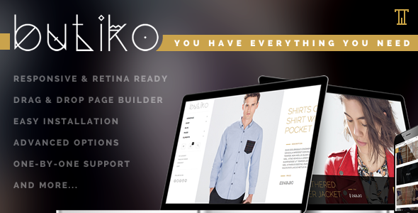 Butiko is a woocommerce theme that will give you all you need for e-commerce. Butiko works well with all desktop and mobile devices and has ton of built-in fea