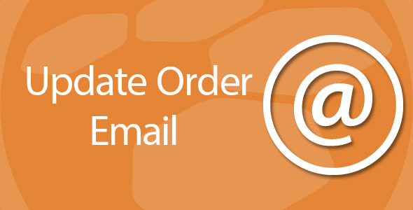 CodeCanyon Update order email address and status 9991873