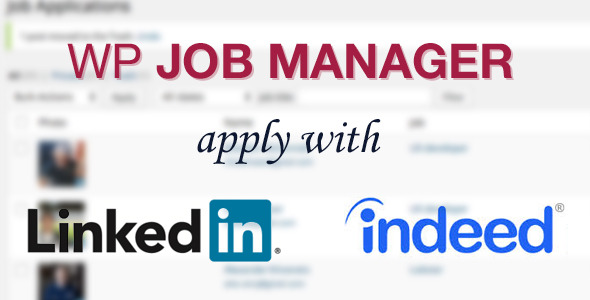 CodeCanyon WP Job Manager ApplyWith LinkedIn or Indeed 9893999