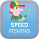 Speed Fishing Game