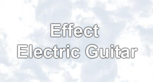 Effect Electric Guitar