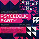 Psychedelic Party Poster - GraphicRiver Item for Sale