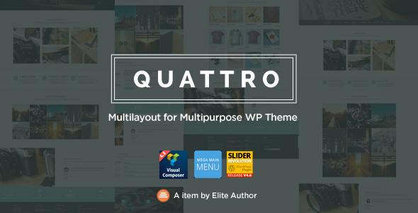 Quattro - Multilayout for Multipurpose WP Theme