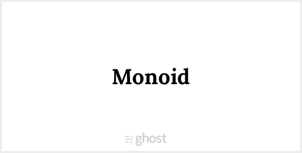 ThemeForest Monoid Ghost Theme 10024534