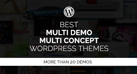 Best Multi Demo & Multi Concept WordPress Themes