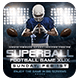 SuperBall Game or College Football Flyer - GraphicRiver Item for Sale