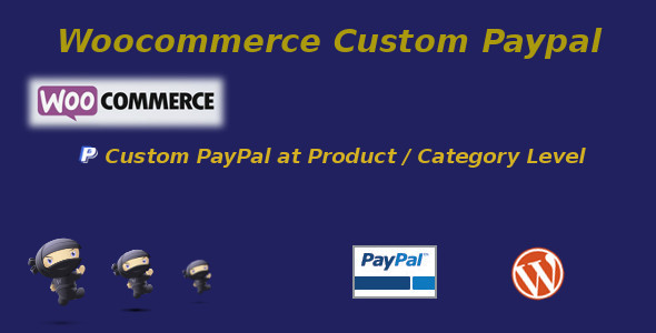CodeCanyon WooCommerce Custom PayPal 10033428