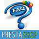 FAQ (Frequently Asked Questions) for Prestashop