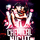 Chemical Night | Flyer Template PSD - GraphicRiver Item for Sale