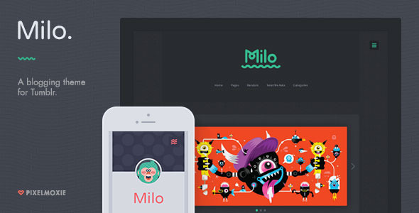 Milo - A Blogging Theme for Tumblr Download