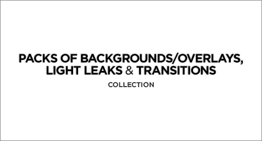 Packs of Backgrounds, Overlays, Light Leaks & Transitions