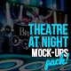 Theatre At Night Mock-Ups Pack - GraphicRiver Item for Sale