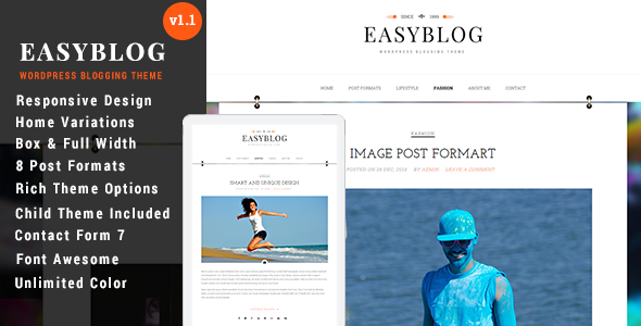 Easyblog is responsive WordPress theme with clean, elegant, unique and modern design. Both box width and full width layout are available. Supporting 8 post form