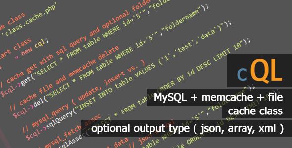 CodeCanyon cQL Best MySQL Cache Class 10102363