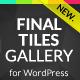 Final Tiles WordPress Gallery
