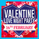 Valetine Love Night Party Flyer - GraphicRiver Item for Sale
