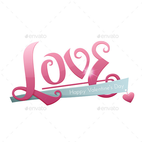 GraphicRiver Large Inscription Love 10130225