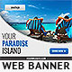 Your Paradise Web Banner Template - GraphicRiver Item for Sale