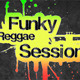 Funk Reggae Session