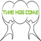 timehascome