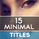 15 Clean Minimal Titles - VideoHive Item for Sale
