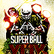 Super Ball Final Match | Flyer Template PSD - GraphicRiver Item for Sale