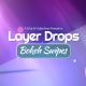 Layer Drops Vol 1-Bokeh Swipes - VideoHive Item for Sale