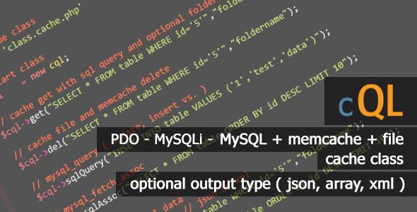 CodeCanyon cQL Best SQL pdo mysqli mysql Cache Class 10102363