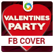 Valentines Party Facebook Cover - GraphicRiver Item for Sale