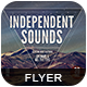 Independent Sounds Flyer 2 - GraphicRiver Item for Sale