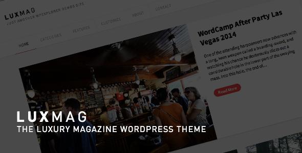LuxMag - Responsive WordPress Magazine Blog - Blog / Magazine WordPress