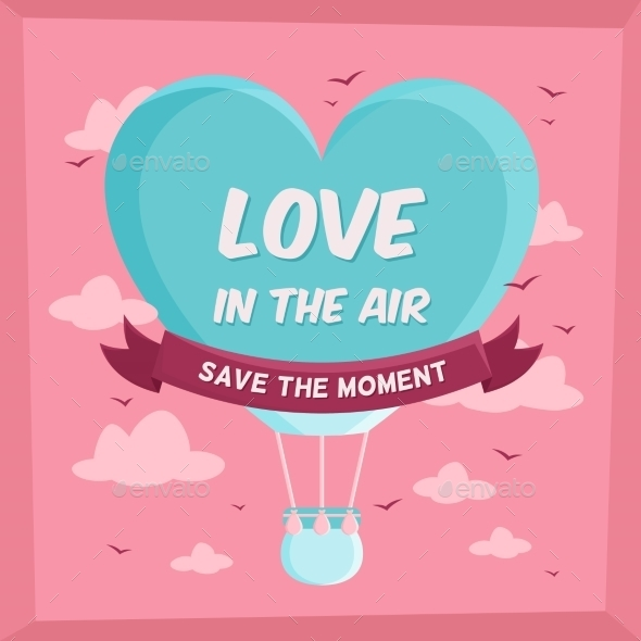 GraphicRiver Valentines Poster with Hot Air Balloon in Sky 10259095