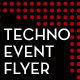 Techno Event Flyer - GraphicRiver Item for Sale
