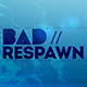 BadRespawn