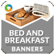 Bed & Breakfast Places Banners - GraphicRiver Item for Sale