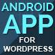 Wapppress - Builds Android App for Any Wordpress Website - CodeCanyon Item for Sale