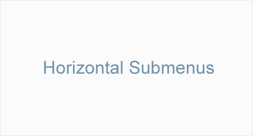 Horizontal Submenus