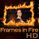 Frames in Fire