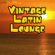Vintage Latin Lounge - AudioJungle Item for Sale