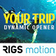 Your Trip // Dynamic Opener - VideoHive Item for Sale