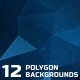 12 Polygon Backgrounds Vol. 3 - GraphicRiver Item for Sale