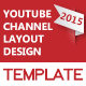 2015 YouTube Channel Layout Design Template - GraphicRiver Item for Sale