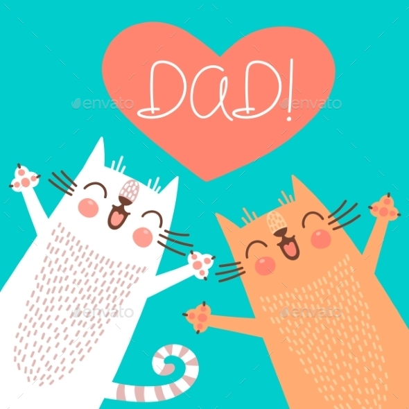 GraphicRiver Fathers Day Card with Cats 10393053