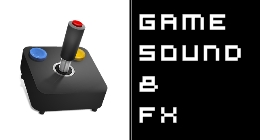 GAME SOUND AND FX